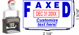"Solid ""Faxed"" Formatted Self-Inking Date Stamp"