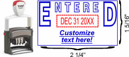 "Outlined ""Entered"" Formatted Self-Inking Date Stamp"