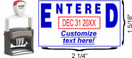 "Solid ""Entered"" Formatted Self-Inking Date Stamp"