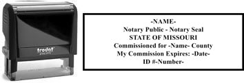Customize and order a self-inking notary rubber stamp for the state of Missouri.  Meets all specifications and requirements for Missouri notary stamps.