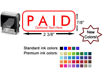 Paid Stamp available in 30+ colors. Self-inking, optional customization, easy ordering, no minimums, quality guaranteed.