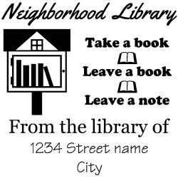 Free little library rubber stamp, choice of 30+ ink colors, customize instantly online, personalize name, special note and more. No minimums, fast turnaround, quality guaranteed.
